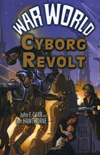 War World : Cyborg Revolt